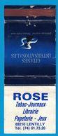 POCHETTE SANS ALLUMETTES SEITA / ROSE TABAC JOURNAUX LIBRAIRIE PAPETERIE JEUX 69120 LENTILLY / GITANES INTERNATIONALES - Boites D'allumettes