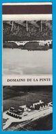 POCHETTE SANS ALLUMETTES PUBLISTIP PARIS / DOMAINE DE LA PINTE PROPRIETAIRE RECOLTANT ARBOIS JURA GRANDS CRUS D'ARBOIS - Boites D'allumettes