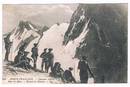Hautes Alpes -  Cpa -  Armée Française - Chasseurs Alpins  - Devant  Les  Glaciers   - 6196  MZL - Régiments