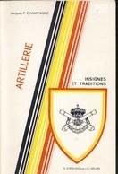 Artillerie Belge. Insignes Et Traditions - Unclassified