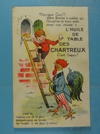 Publicité Huile De Table Des Chartreux (coq Humanisé) - Advertising