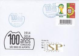 Portugal 2015 Centenário Do Concelho São S. Brás Alportel FIFA WORLD CUP Brasil Football Coupe Du Monde Soccer - Marcophilie