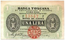 1 LIRA BANCA TOSCANA DI ANTICIPAZIONI E SCONTO FIRENZE 24/04/1870 SUP- - [ 1] …-1946: Königreich