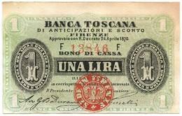 1 LIRA BANCA TOSCANA DI ANTICIPAZIONI E SCONTO FIRENZE 24/04/1870 SUP- - Altri