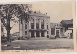 RAMBERVILLERS   La Maison Du Peuple Et Marché Couvert - Rambervillers