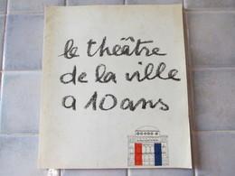 Le Theatre De La Ville A 10 Ans - Autres