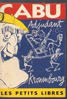 BD : CABU : Adjudant Kronenbourg   (les Petits Libres)   (PPP18907) - Cabu
