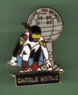 CAROLE MERLE *** COUPE DU MONDE 89-92 *** 1024 - Winter Sports