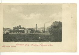 60 - SAINTINES / MANUFACTURE D'ALLUMETTES DE L'ETAT - Autres Communes