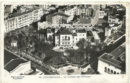 (CASABLANCA  )( MAROC  ) LE CERCLE DES OFFICIERS - Casablanca