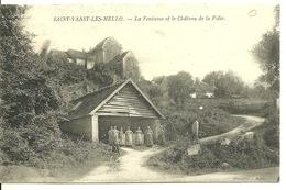 60 - SAINT VAAST LES MELLO / LA FONTAINE ET LE CHATEAU DE LA FOLIE - Autres Communes
