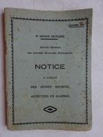 Notice à L'usage Des Jeunes Recrues Affectées En Algérie Xè Région Militaire Octobre 1949 Service Des Affaires Militaire - Bücher