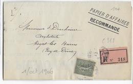 1906 - SEMEUSE 15c SEUL Sur LETTRE RECOMMANDEE - TARIF PAPIER D'AFFAIRES - De PARIS => ROYAT - 1877-1920: Période Semi Moderne
