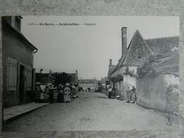 EN BERRY              ARPHEUILLES        SEGOGNE - Argent-sur-Sauldre