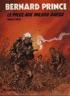 Bernard Prince T 14  Le Piège Aux 100.000 Dards  EO BE-  LOMBARD  08/1980 Greg Dany  (BI1) - Bernard Prince