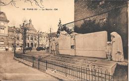 75 - PARIS -  LA MAIRIE - MONUMENT AUX MORTS - District 15