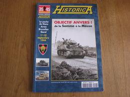 HISTORICA Hors Série N° 62 Guerre 40 45 De La Somme à La Meuse Poche De Mons Anvers Arras Gand Piron Bruxelles Calais - War 1939-45