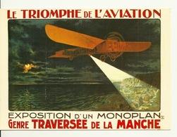 NOS TRANSPORTS - LE TRIOMPHE DE L'AVIATION - EXPOSITION D'UN MONOPLAN - NUGERON N° I11 - Aviation