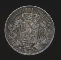 LEOPOLD II  5 FRANC 1869    2 SCANS - 1865-1909: Leopold II