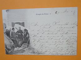 """Croquis De Foire - Paysan Et Clientes - Carte N° 3 - TOP Cpa """"précurseur"""" 1902 - Fairs"""