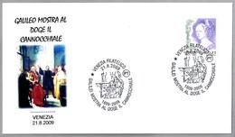 GALILEO Muestra El TELESCOPIO Al Doge De Venezia. Venezia 2009 - Astronomùia