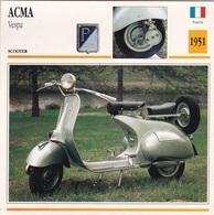 SCOOTER ACMA VESPA FRANCIA 1951 DESCRIZIONE COMPLETA SUL RETRO AUTENTICA 100% - Pubblicitari