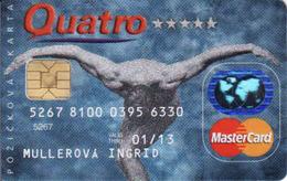 Credit Card Slovakia Quatro, Chip + Magnetic MasterCard - Cartes De Crédit (expiration Min. 10 Ans)
