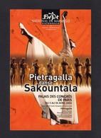CPM.  Pietragalla Danse Sakountala Au Palais Des Congrès De Paris.  Avril 2002. - Danse