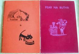 Two Books In GALEIC LANGUAGE < FEAR NA BUTHA(Gairm: Leabhar 19) + FRAOCHAN IS PEASAN(Gairm:Leabhat 11 - Culture