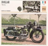 MOTO DA TURISMO DOLLAR 750 V4 FRANCIA 1932  DESCRIZIONE COMPLETA SUL RETRO AUTENTICA 100% - Pubblicitari