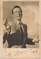 W3524 Ernesto Bonino - Cantante Singer Musica Music- Autografo (non Sappiamo Se Originale) / Non Viaggiata - Cantanti E Musicisti