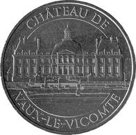 77 SEINE ET MARNE MAINCY CHÂTEAU DE VAUX LE VICOMTE MÉDAILLE MONNAIE DE PARIS 2019 CN JETON TOKENS MEDALS COINS - 2019