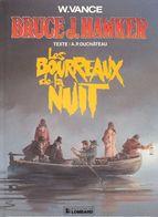 Bruce J. Hawker T 06 Les Bourreaux De La Nuit  EO BE  LOMBARD 01/1991 Vance Duchâteau  (BI1) - Editions Originales (langue Française)