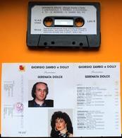 MC MUSICASSETTA GIORGIO ZAMBO E DOLLY SERENATA DOLCE Etichetta TESTAROSSA TR 012 - Cassette