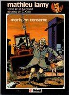 Mathieu Lamy T1 Morts En Conserve - Texte De D. Convard Et Dessins De C. Gine De 1983 - Editions Originales (langue Française)