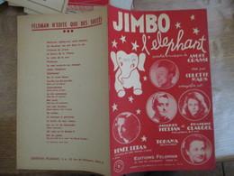 JIMBO L'ELEPHANT PAROLES ET MUSIQUE DE ANDRE GRASSI CREE PAR COLETTE MARS ENREGISTRE PAR JACQUES HELIAN ET FRANCINE CLAU - Spartiti