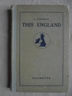 Ancien Livre This England Par G. D'Hangest Hachette 1930 - Libros Antiguos Y De Colección