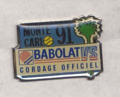 PIN'S TENNIS OPEN MONTE CARLO 1991 BABOLAT CORDAGE - Tennis