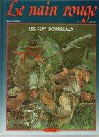 Le Nain Rouge T1 Les Sept Bourreaux Par Durand Et Bordes De 1985 - Editions Originales (langue Française)
