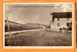 SPR594, La Clusaz, Col Des Aravis, Le Chalet - Hôtel, Circulée 1933 - La Clusaz