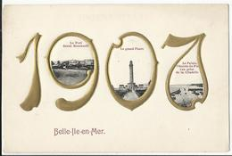 56. BELLE-ILE-en-MER - Carte Fantaisie Gaufrée - Année 1907 - Belle Ile En Mer
