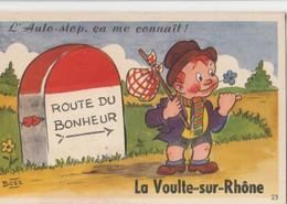 CPA 07 LA VOULTE FANTAISIE A SYSTEME AUTO STOP  DE BOZZ - La Voulte-sur-Rhône