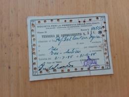 TESSERA DI ABBONAMENTO SOC.PER LA FERROVIA DELLE DOLOMITI - 1955 - Season Ticket