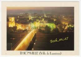 {82137} 57 Moselle Thionville , Ville De Lumières - Thionville
