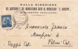 STORIA POSTALE S. GIUSEPPE VESUVIANO -SANTUARIO E DEL MENDICICOMIO SACRI AL MIRACOLO - VIAGGIATA PER PALMI (REGGIO CAL) - 6. 1946-.. Republic
