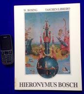 HIERONYMUS BOSCH 96blz ©1988 W.BOSING TASCHEN LIBRERO Kunst Art Schilder Peintre Kunstschilder ANTIQUARIAAT Z29 - Autres