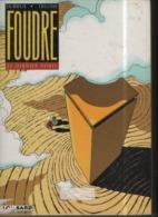 FOUDRE T 04 Le Dernier Nobel  EO BE-  LOMBARD  01/1998 Dellisse Durieux  (BI1) - Editions Originales (langue Française)