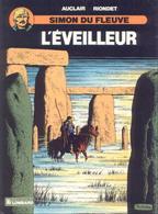 Simon Du Fleuve T 06 L'éveilleur  EO BE LOMBARD 06/1988 Riondet Auclair (BI1) - Editions Originales (langue Française)