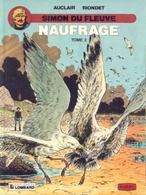 Simon Du Fleuve T 09  Naufrage - Tome 2  EO BE LOMBARD 09/1989 Riondet Auclair (BI1) - Editions Originales (langue Française)