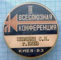 USSR / Badge / Soviet Union / UKRAINE. All-Union Radio And Communication Conference. Kiev 1983 - Administrations